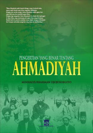Pengertian yang benar tentang Ahmadiyah